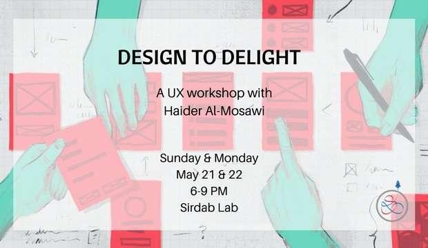 design-to-delight---a-ux-design-workshop-kuwait